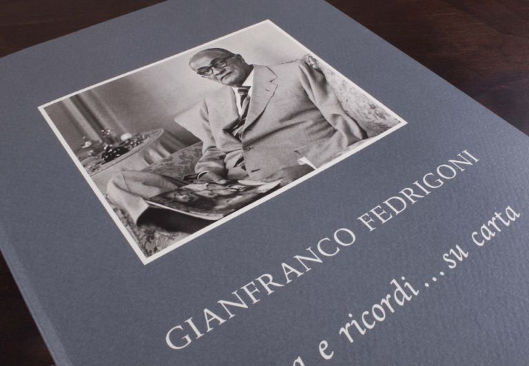 Book dedicated to Gianfranco Fedrigoni - Vita e ricordi…su carta, 2006